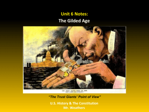 Unit 6 Gilded Age Notes