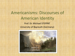 Americanisms: Discourses of American Identity