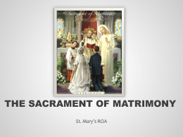 The Sacrament Of Matrimony - St. Mary`s RCIA Palmdale, California