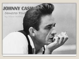 JOHNNY CASH Walking a Line in his Shoes
