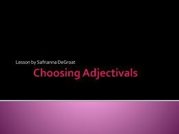 Choosing Adjectivals