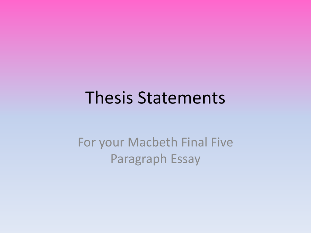 thesis statements for macbeth essay