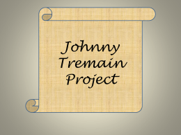 Johnny Tremain Project