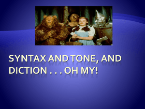 Syntax, tone, and diction . . . Oh my!