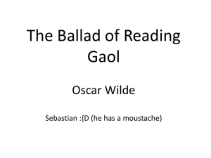 From The Ballad of Reading Gaol Oscar Wilde