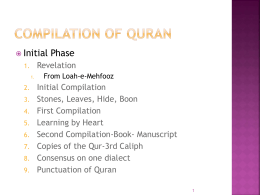 Wisdom of Gradual Revelation of Holy Quran