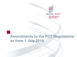 Amendments to the PCT Regulations as from 1 July 2014