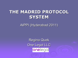 THE MADRID PROTOCOL
