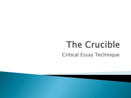 The Crucible Critical essay technique