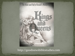 King Solomon Part I – PPT - Good News Bible Studies