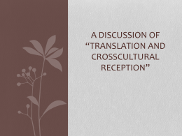 A Discussion of *Translation and CrossCultural Reception*