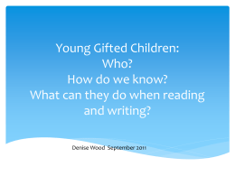 Young Gifted Children: Who? How do we know