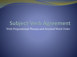 Subject-Verb Agreement with Prepositional Phrases