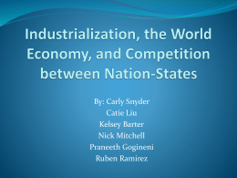 Industrialization, the World Economy, and Competition between