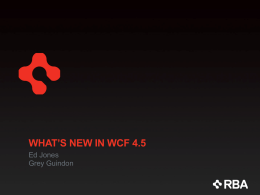 What`s New in WCF 4.5 - Extremely Talented Monkeys
