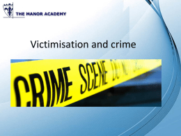 Victimisation and crime - Manor Sociology