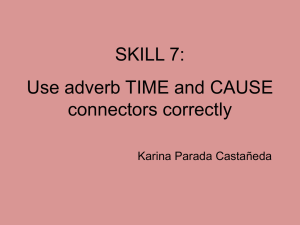 Use adverb TIME and CAUSE connectors correctly - toefl