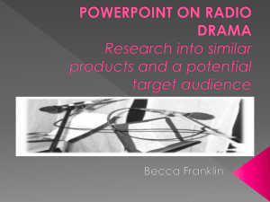 POWERPOINT ON RADIO DRAMA Research into