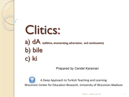 Presentation on clitics - Deep Approach to Turkish Teaching and