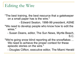 Editing the Wire - College of Journalism and Communications