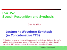 CS 224S Speech Recognition and Synthesis