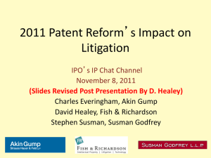 2011 Patent Reform`s Impact on Litigation