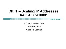 Ch. 1 – Scaling IP Addresses NAT/PAT and DHCP