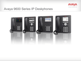 Why Avaya 9600 IP Deskphones