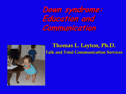 Down Syndrome - Talk and Total Communication Services