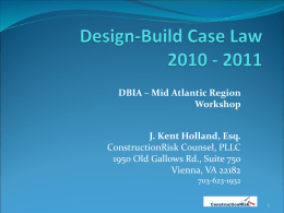 Design-Build Cases 2011 Year in Review - DBIA Mid