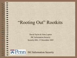 "PowerPoint Presentation - ""Rooting Out"" Rootkits"