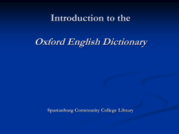 Introduction to OED (Powerpoint) - SCC Library