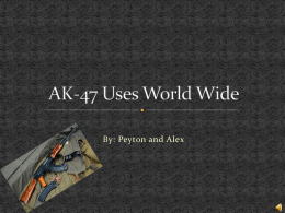 AK-47 Uses World Wide