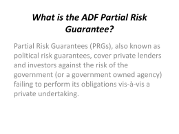 What is the ADF Partial Risk Guarantee?