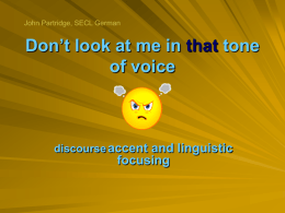 Don`t look at me in that tone of voice: discourse accent and linguistic