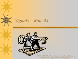 Rule 45 – Signals