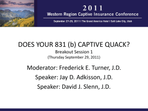 Does Your 831 (b) - Western Region Captive Insurance Conference