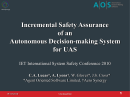 Incremental Safety Assurance Of An Autonomous Decision