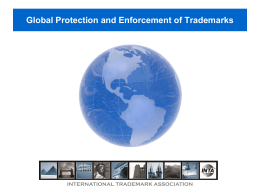 Global Protection and Enforcement of Trademarks