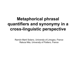 Metaphorical phrasal quantifiers and synonymy in a cross