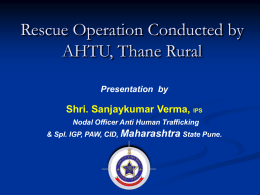 Rescue Operation Conducted by AHTU, Thane Rural