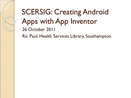 SCERSIG: Creating Android Apps with App Inventor