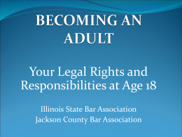 Becoming An Adult: Your Legal Rights and Responsibilities at Age 18