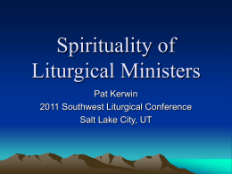 Spirituality of Liturgical Ministries