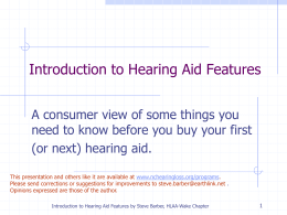 Introduction to Hearing Aids - Hearing Loss Association of North
