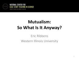 Mutualism: So What Is It Anyway?