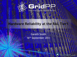 Hardware Reliability at RAL Tier-1