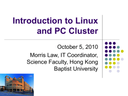Introduction to Linux and PC Cluster - Faculty of Science