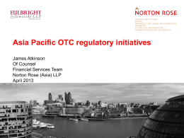 Asia Pacific OTC regulatory initiatives