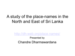 A study of the place-names in the North and East of Sri - dh